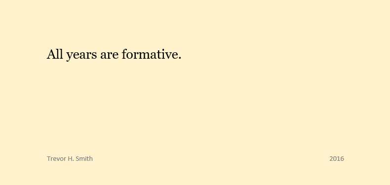 all-years-are-formative